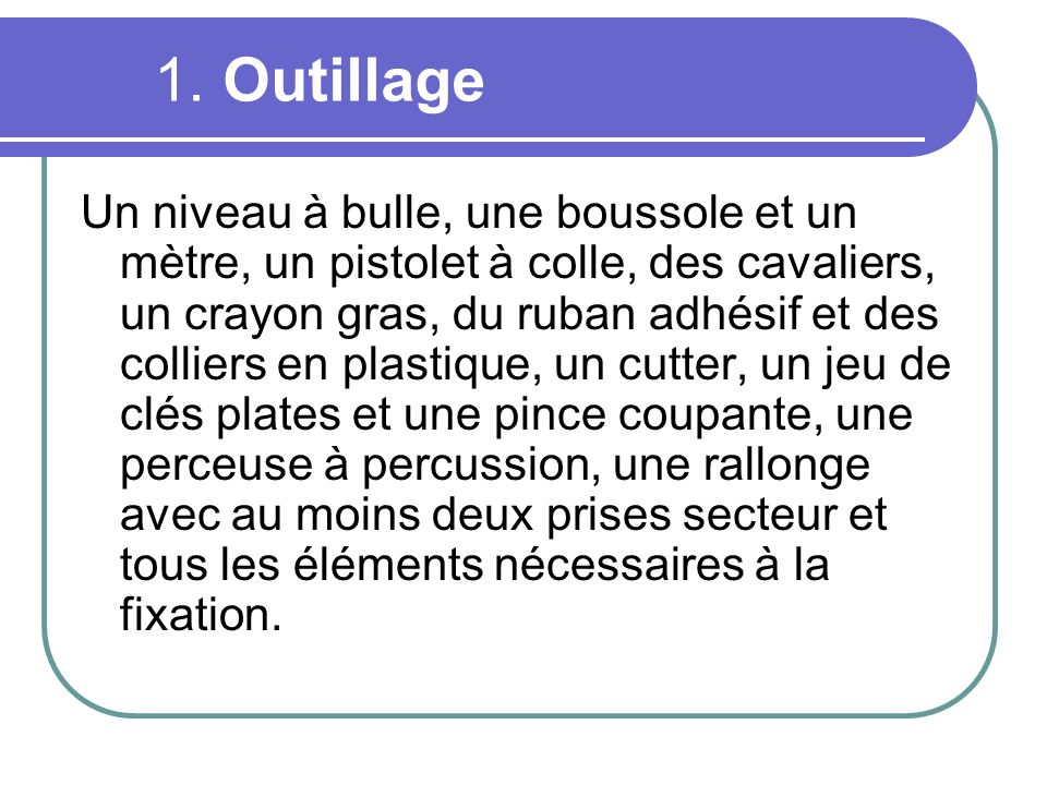1. Outillage