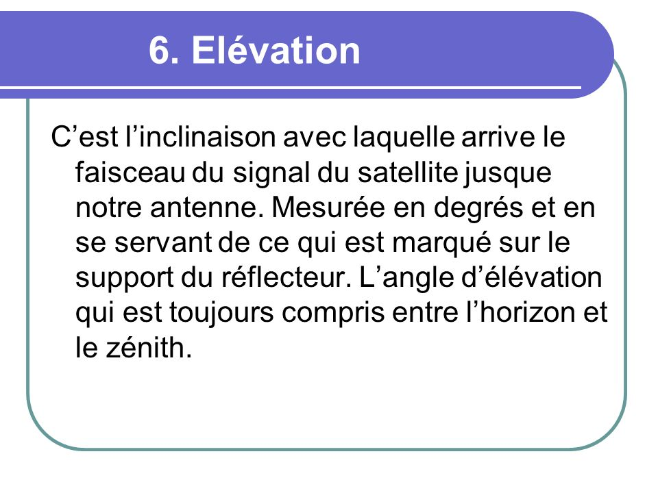 6. Elévation