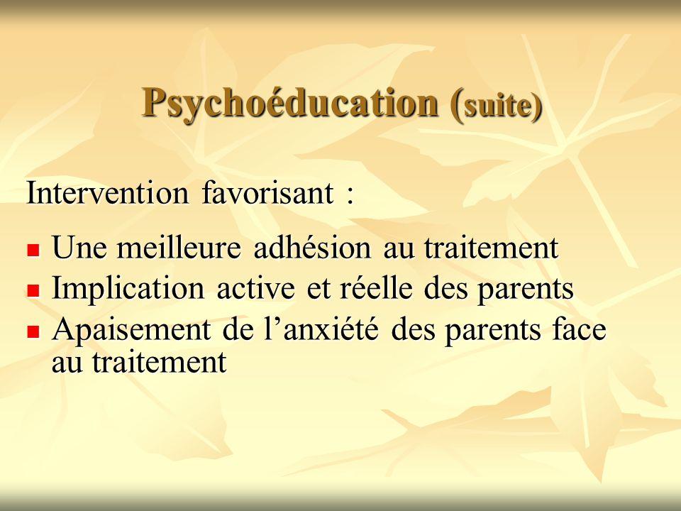 Psychoéducation (suite)