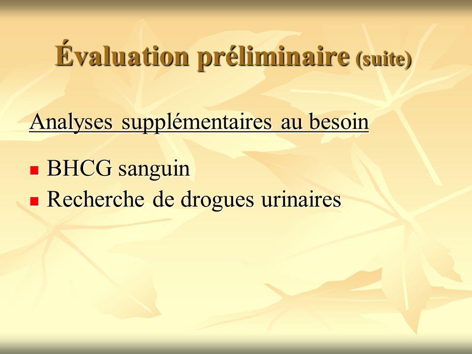 Évaluation préliminaire (suite)