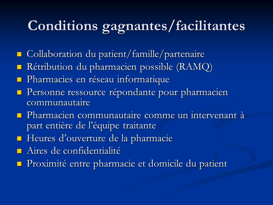Conditions gagnantes/facilitantes
