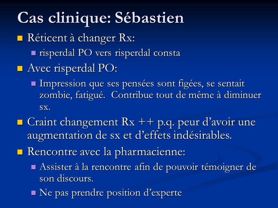 Cas clinique: Sébastien