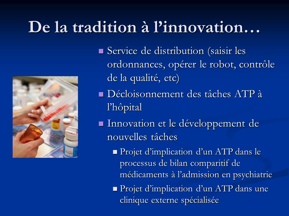 De la tradition à l'innovation…