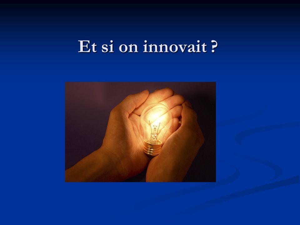 Et si on innovait