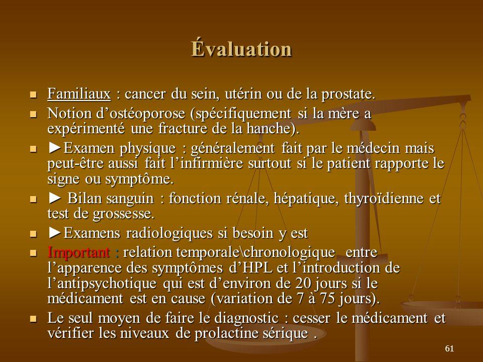 Évaluation Familiaux : cancer du sein, utérin ou de la prostate.