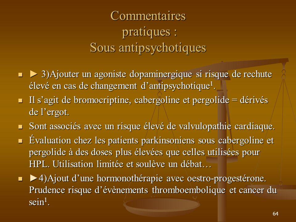 Commentaires pratiques : Sous antipsychotiques