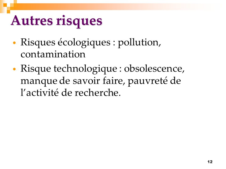 Autres risques Risques écologiques : pollution, contamination