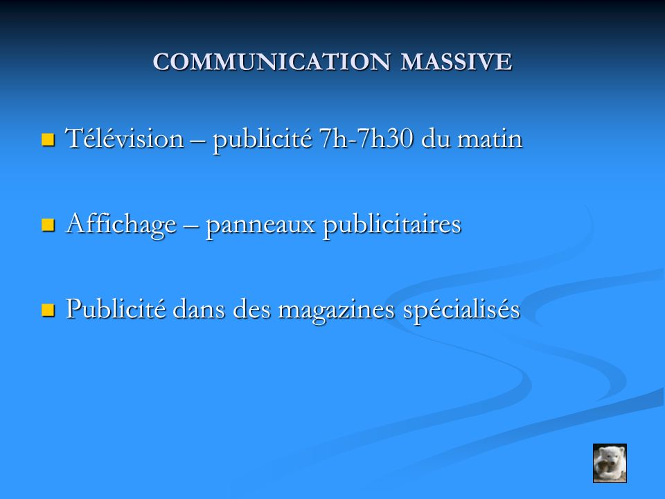 COMMUNICATION MASSIVE