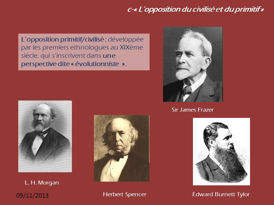 c-« L'opposition du civilisé et du primitif »