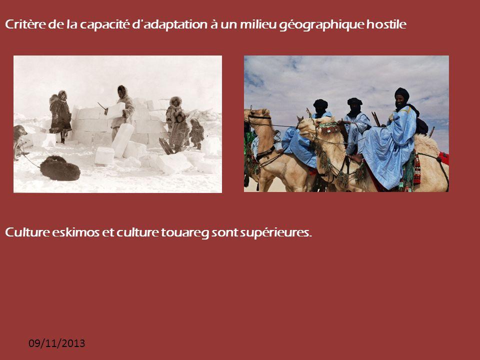 Critère de la capacité d adaptation à un milieu géographique hostile