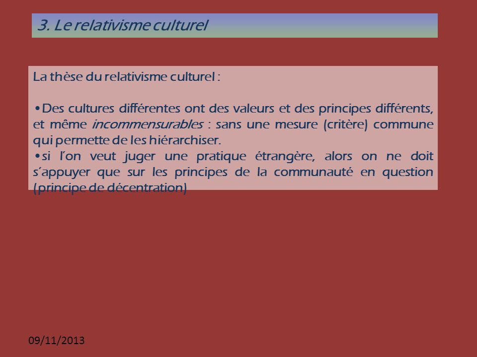 3. Le relativisme culturel