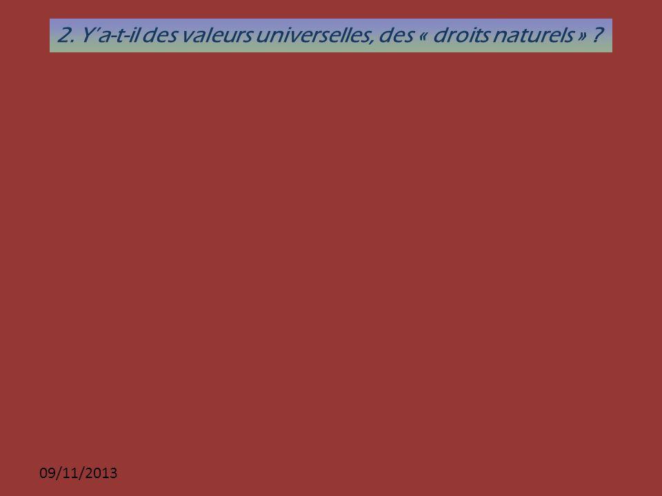 2. Y'a-t-il des valeurs universelles, des « droits naturels »