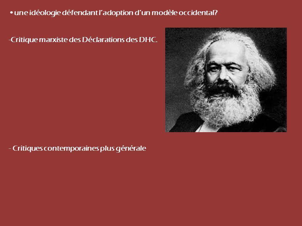 •une idéologie défendant l'adoption d'un modèle occidental