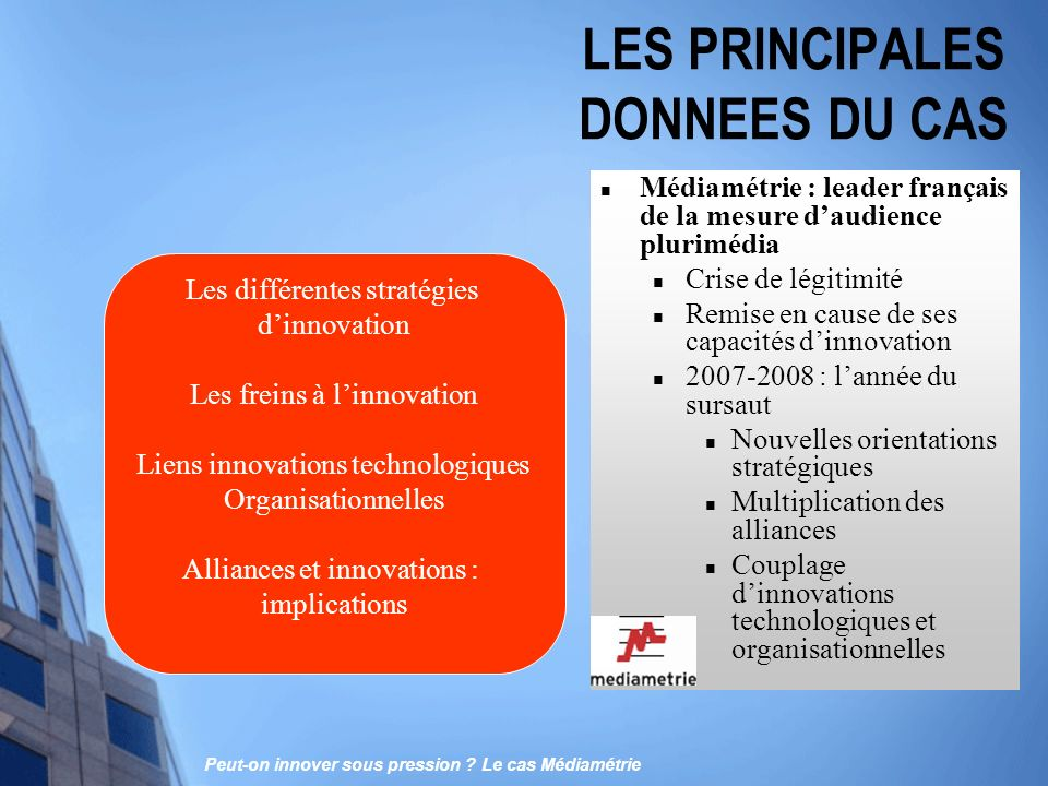 LES PRINCIPALES DONNEES DU CAS
