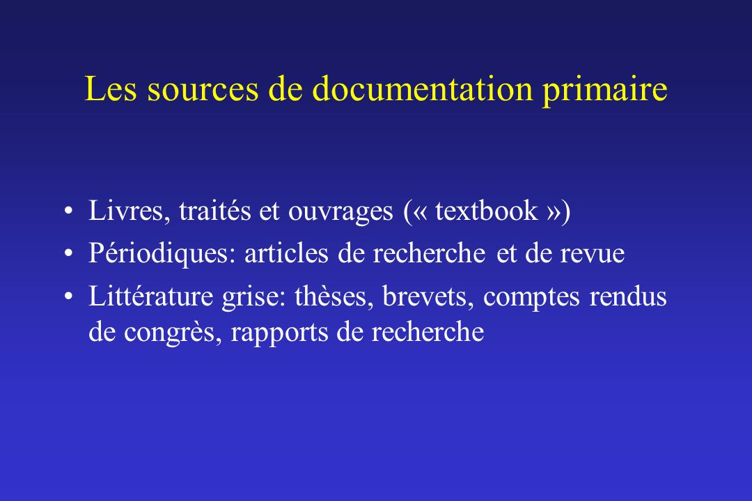 Les sources de documentation primaire