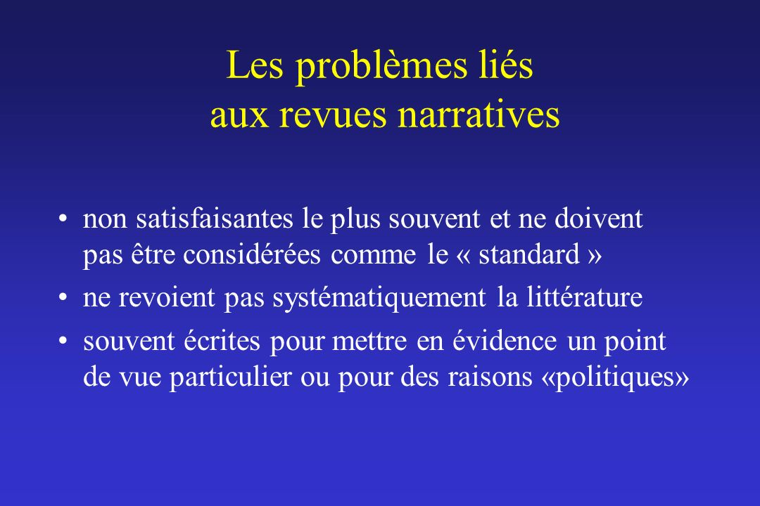 Les problèmes liés aux revues narratives