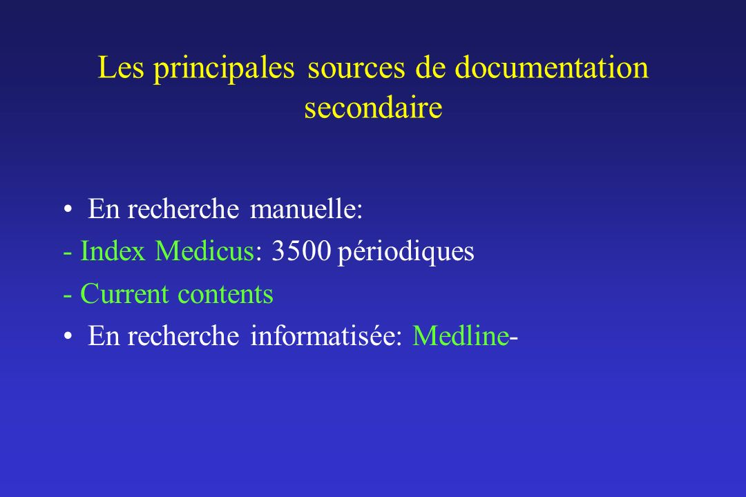 Les principales sources de documentation secondaire