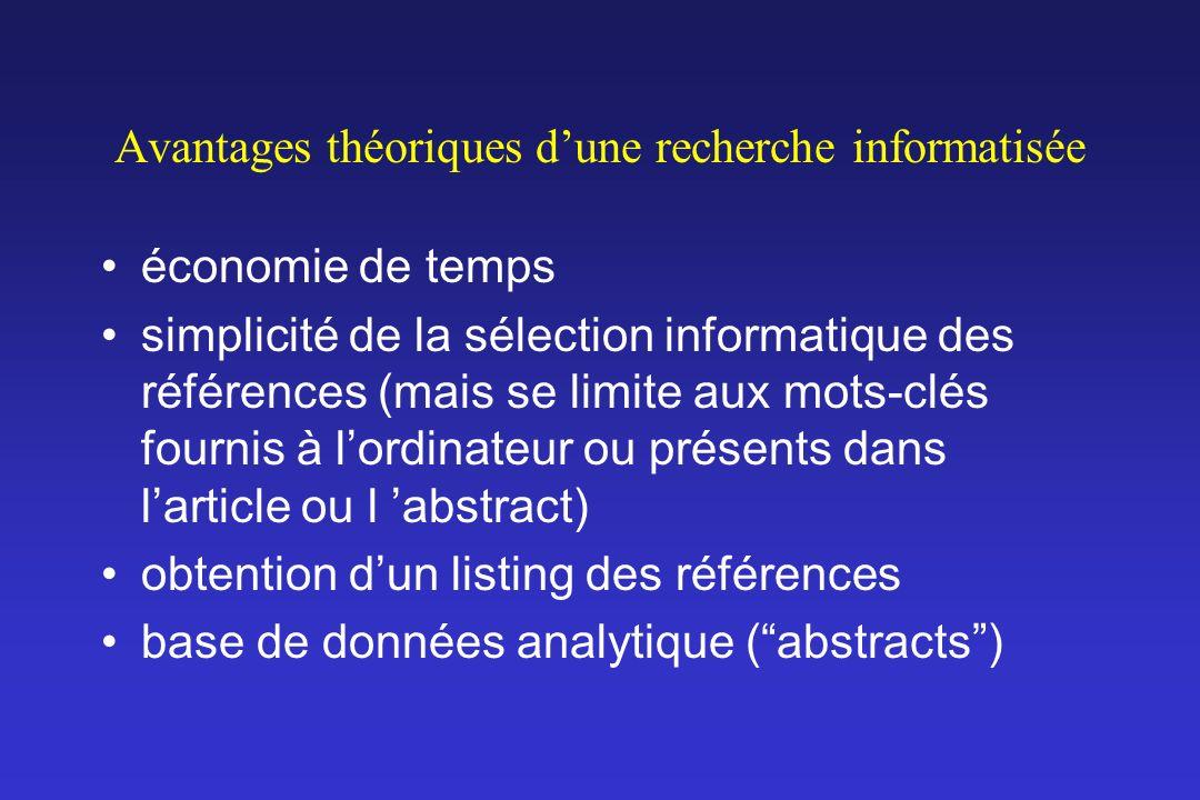 Avantages théoriques d'une recherche informatisée