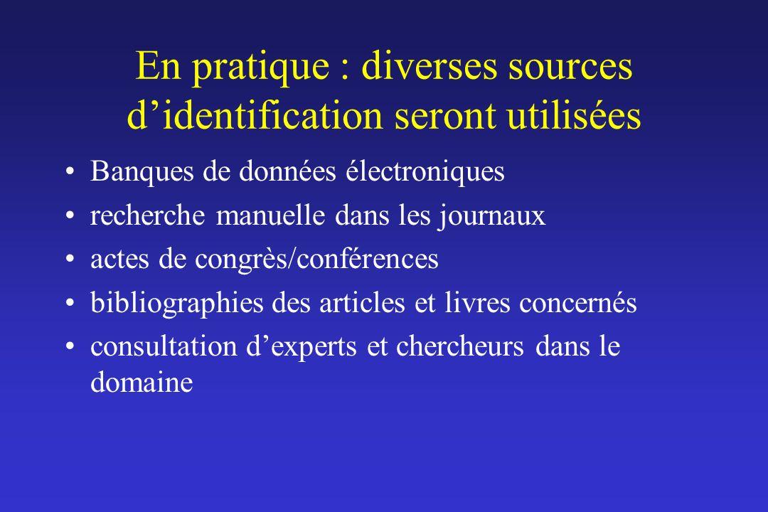 En pratique : diverses sources d'identification seront utilisées