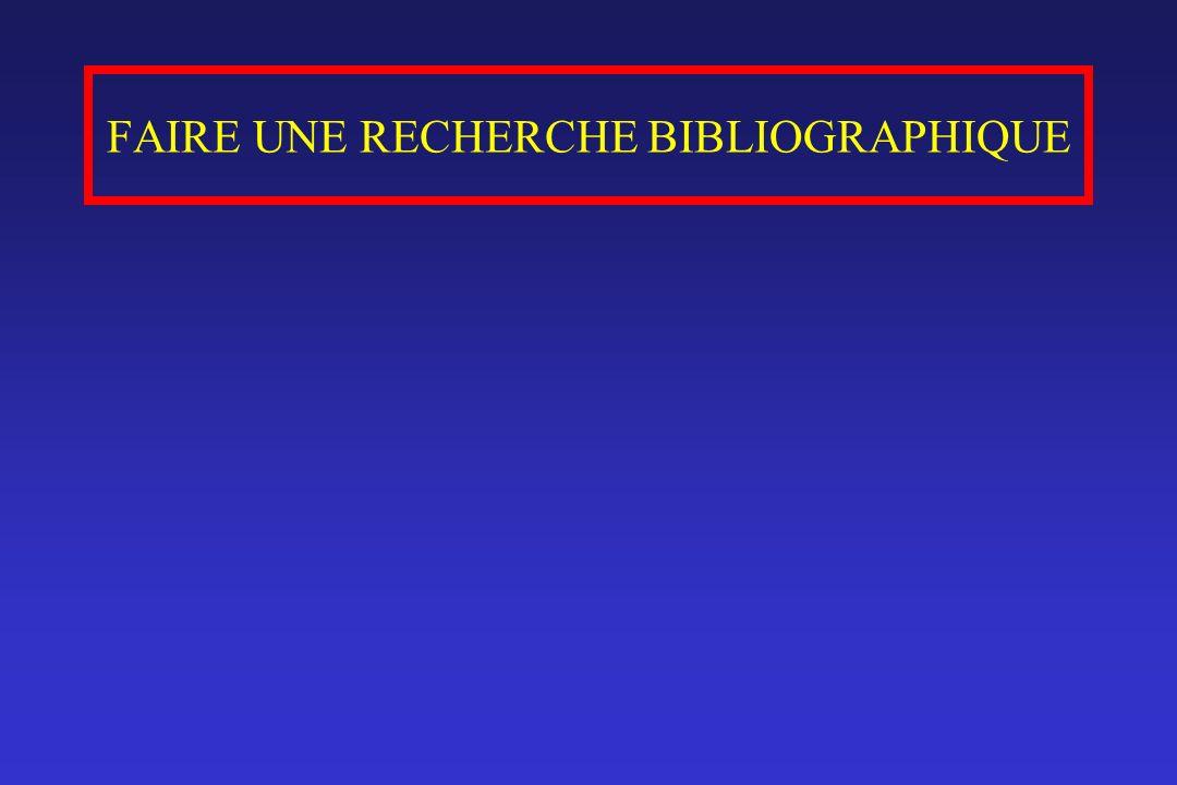 FAIRE UNE RECHERCHE BIBLIOGRAPHIQUE