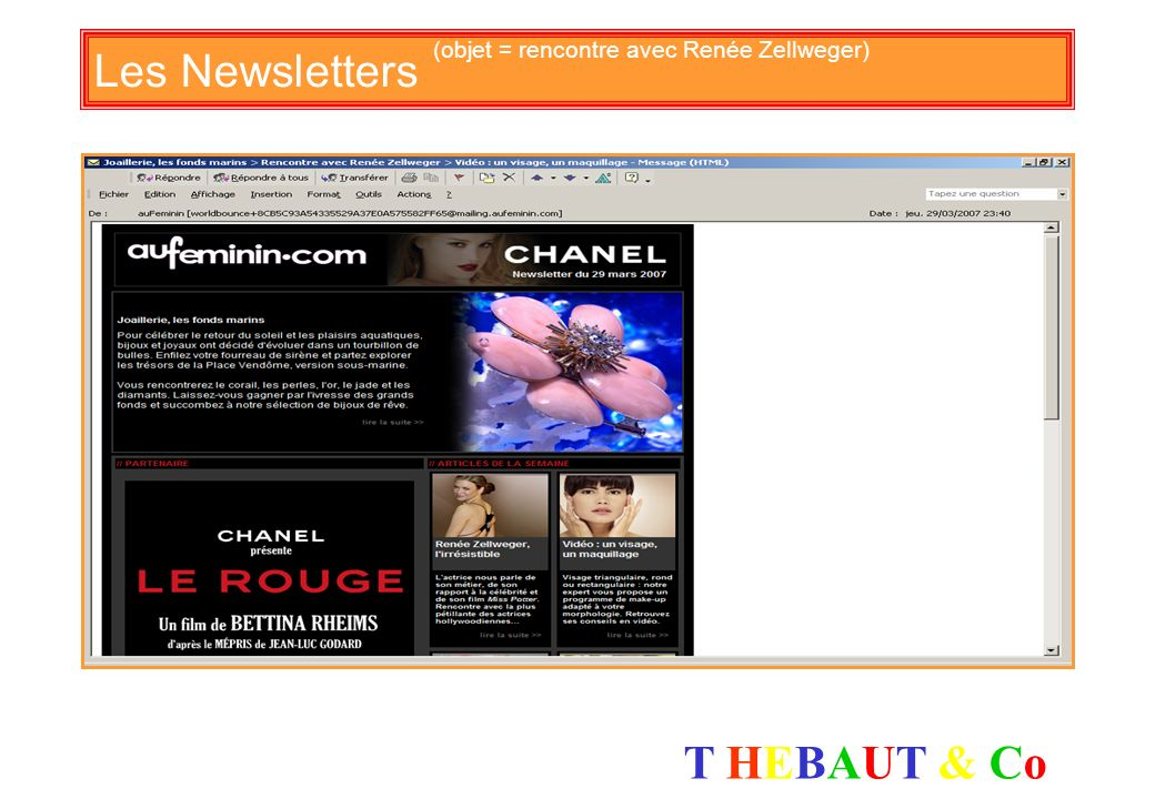 Les Newsletters (objet = rencontre avec Renée Zellweger)