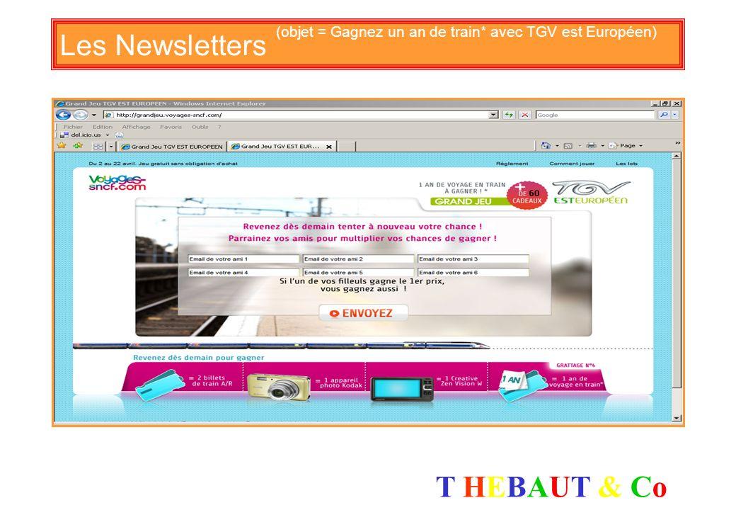 Les Newsletters (objet = Gagnez un an de train* avec TGV est Européen)