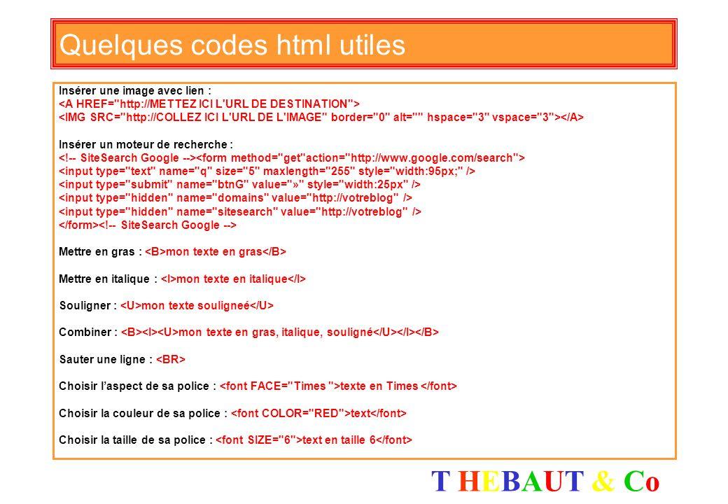 Quelques codes html utiles