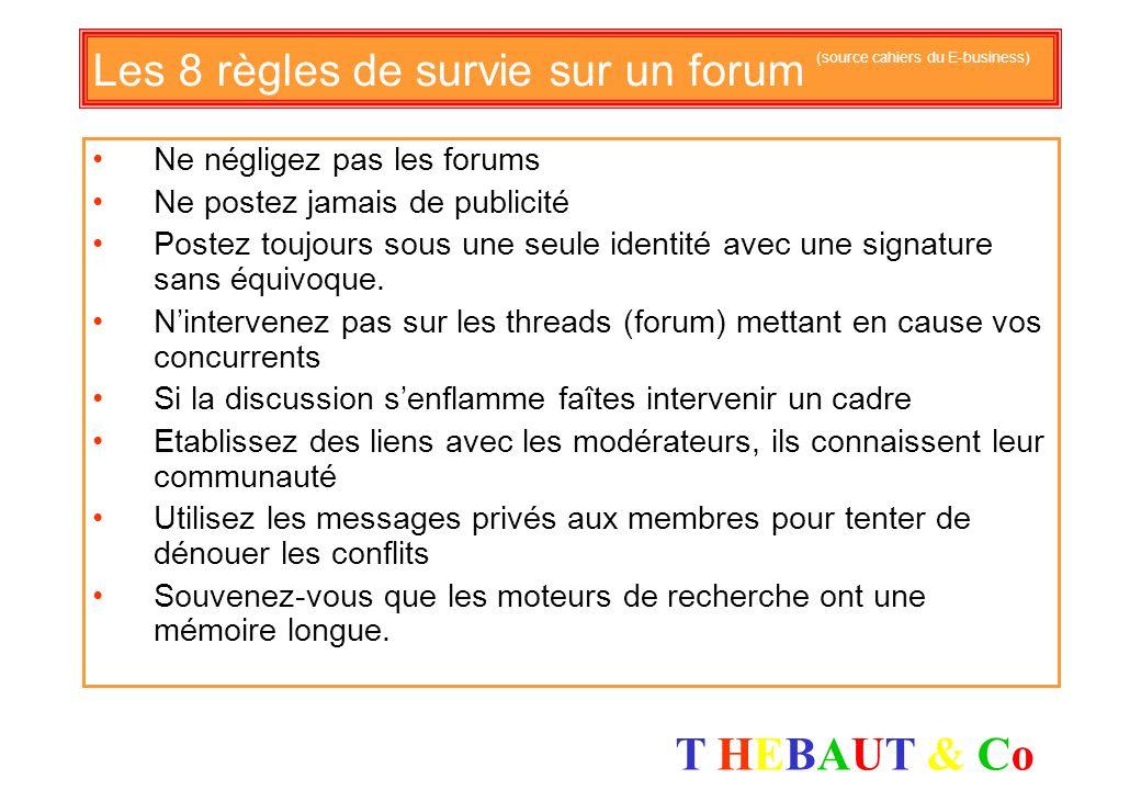 Les 8 règles de survie sur un forum (source cahiers du E-business)