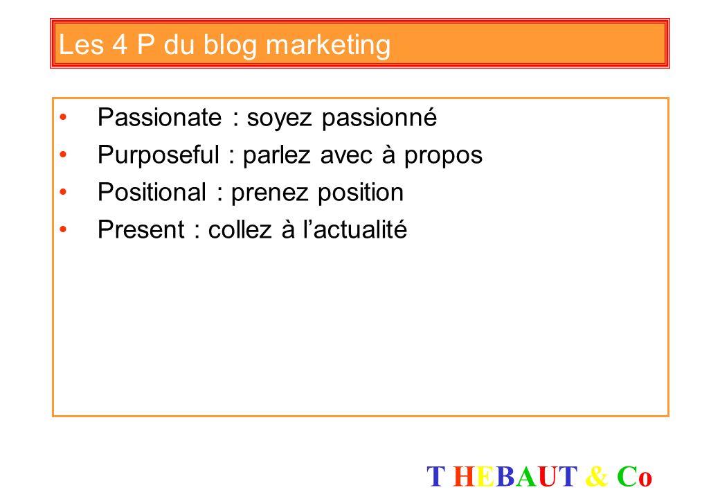 Les 4 P du blog marketing Passionate : soyez passionné
