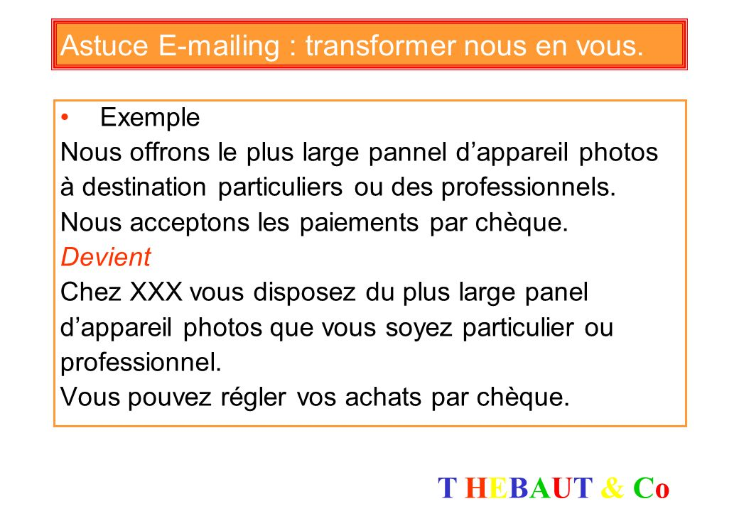 Astuce E-mailing : transformer nous en vous.