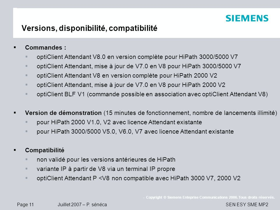 Versions, disponibilité, compatibilité