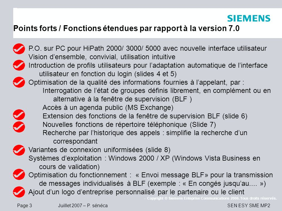 Points forts / Fonctions étendues par rapport à la version 7.0