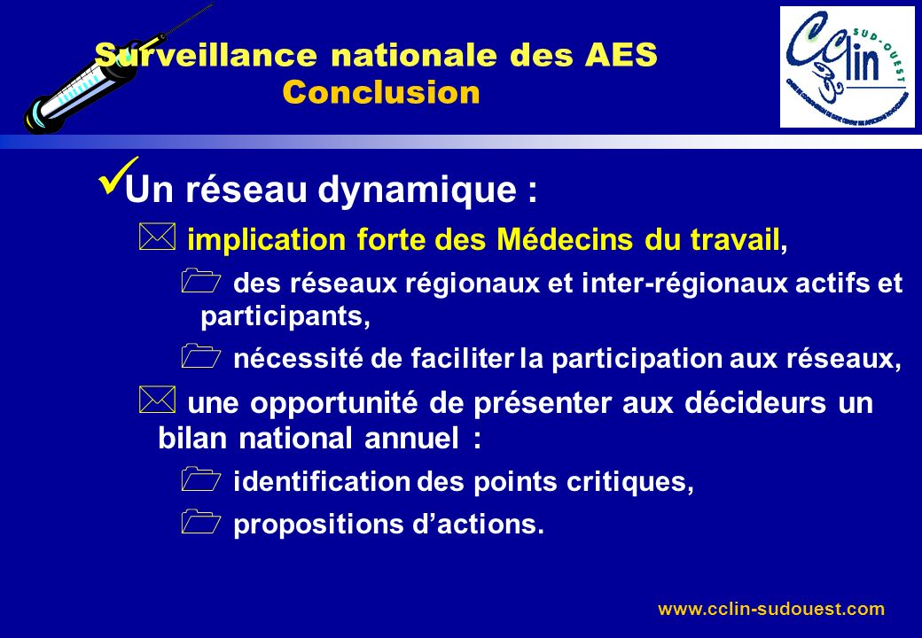 Surveillance nationale des AES Conclusion