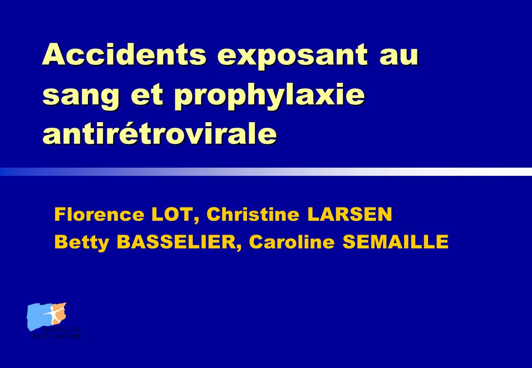 Accidents exposant au sang et prophylaxie antirétrovirale