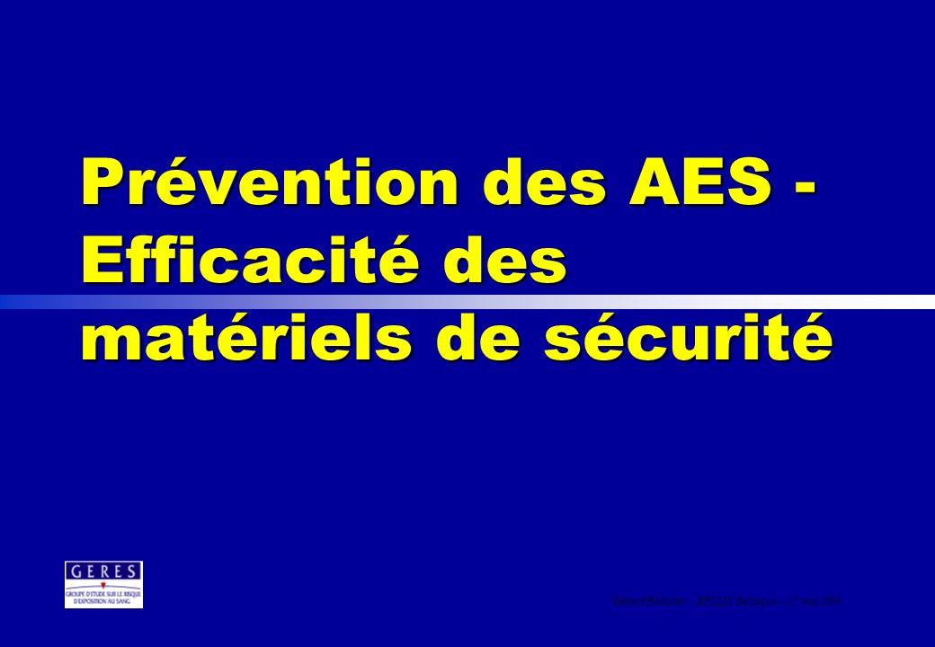 Prévention des AES - Efficacité des matériels de sécurité