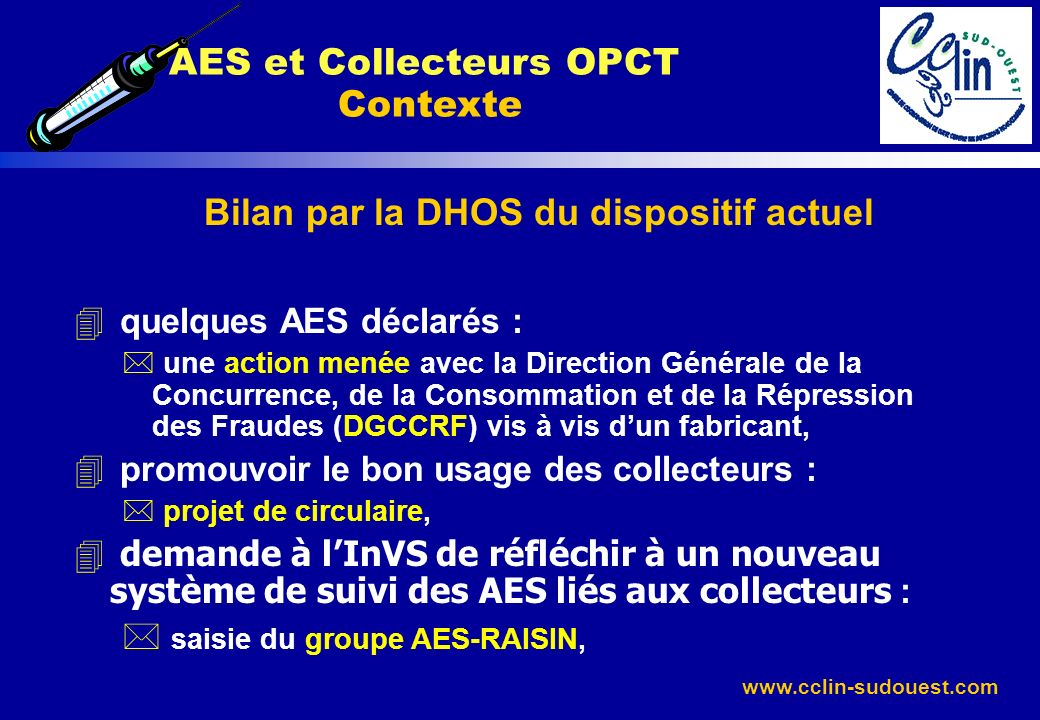 AES et Collecteurs OPCT Contexte
