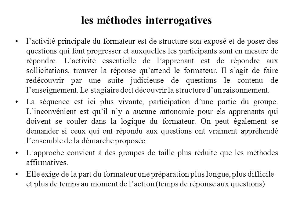 les méthodes interrogatives