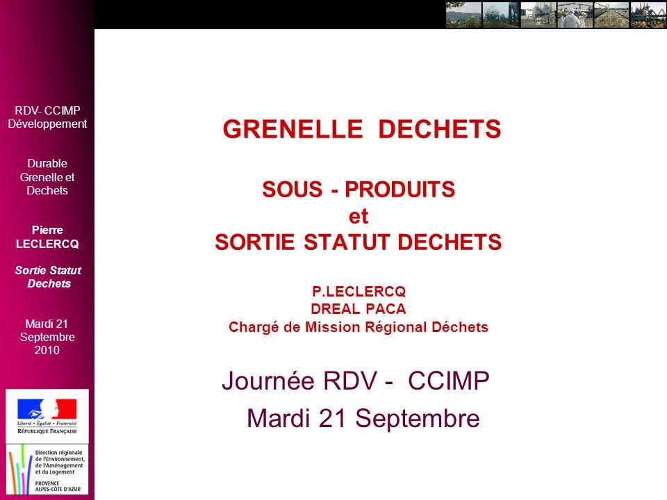 GRENELLE DECHETS SOUS - PRODUITS et SORTIE STATUT DECHETS P