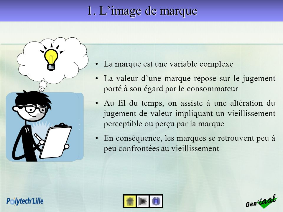 1. L'image de marque La marque est une variable complexe