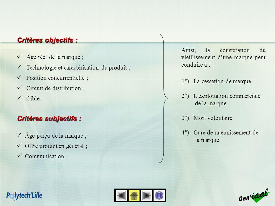 Critères objectifs : Critères subjectifs : Gen'