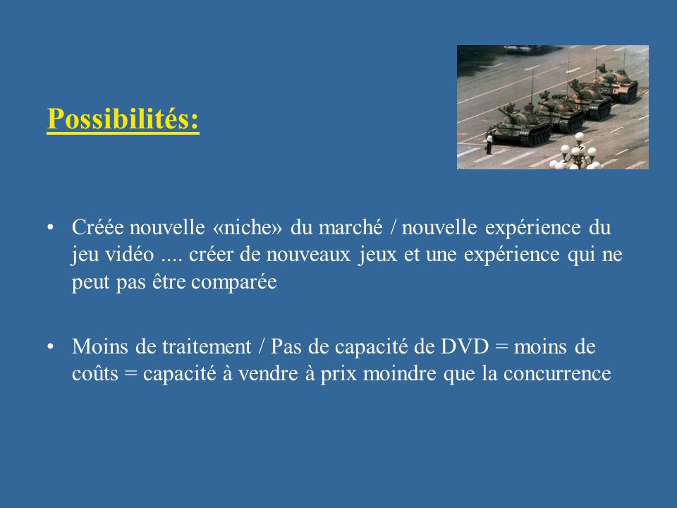 Possibilités: