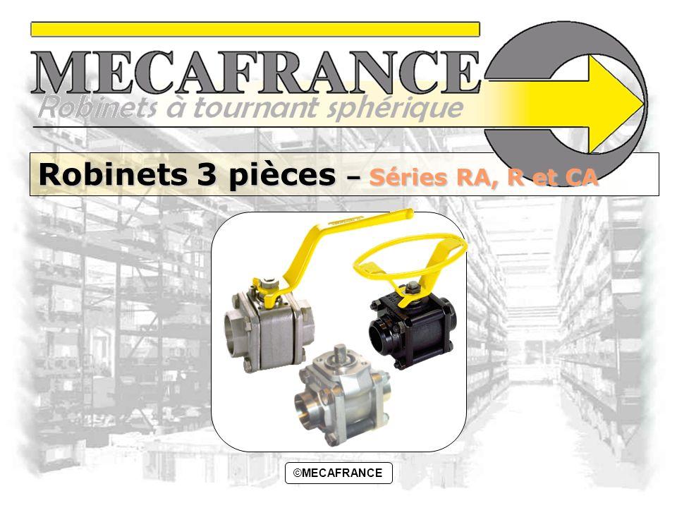 Robinets 3 pièces – Séries RA, R et CA