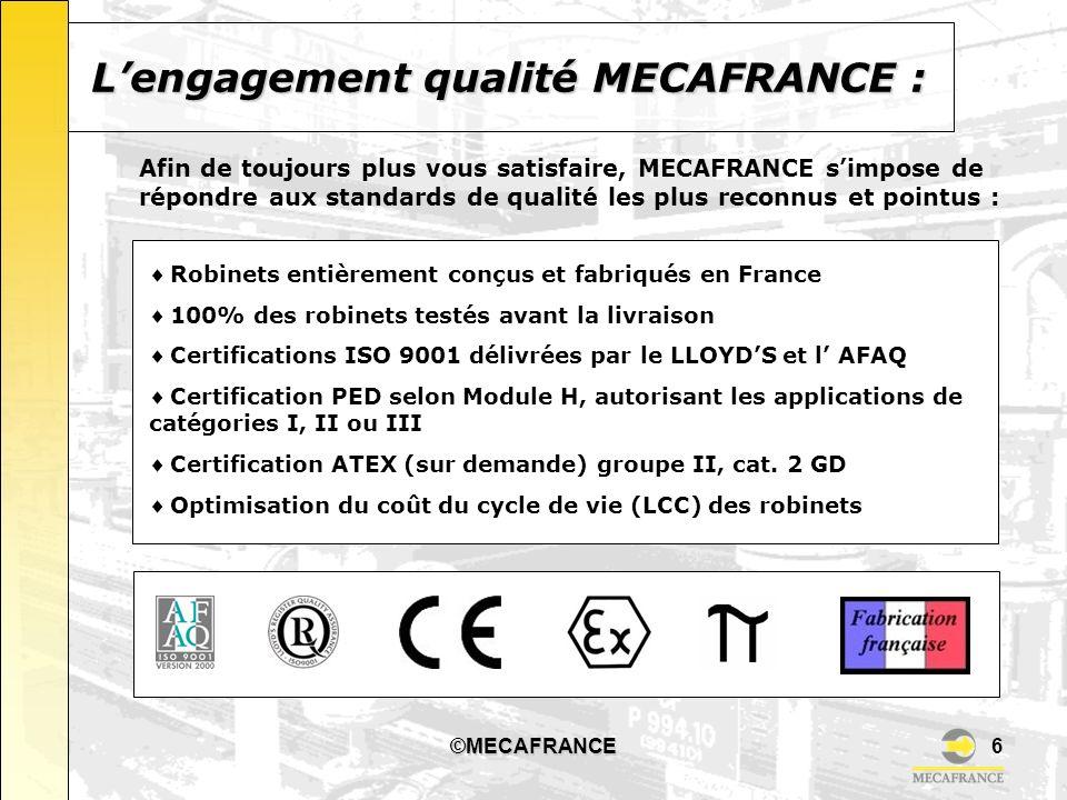 L'engagement qualité MECAFRANCE :
