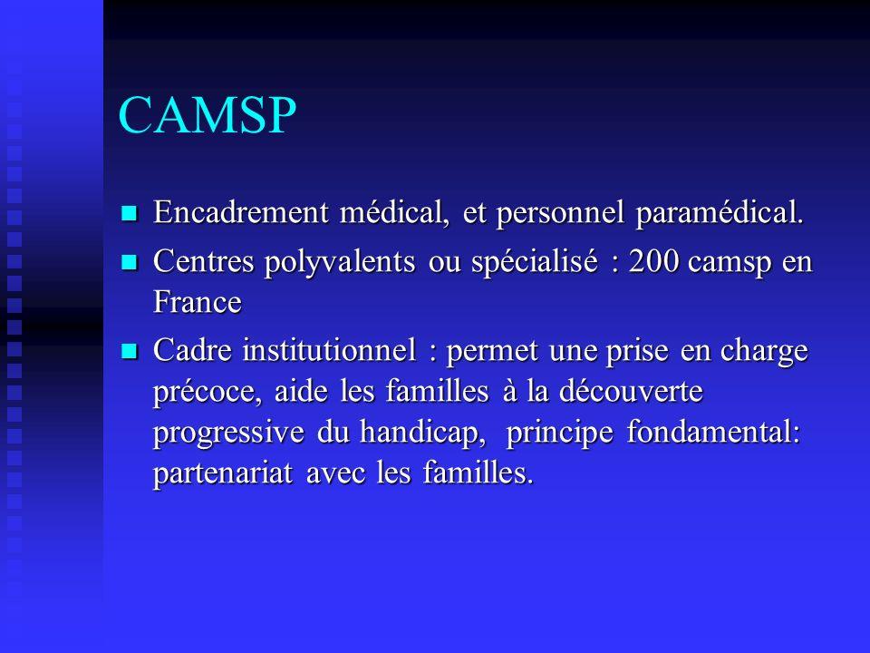 CAMSP Encadrement médical, et personnel paramédical.