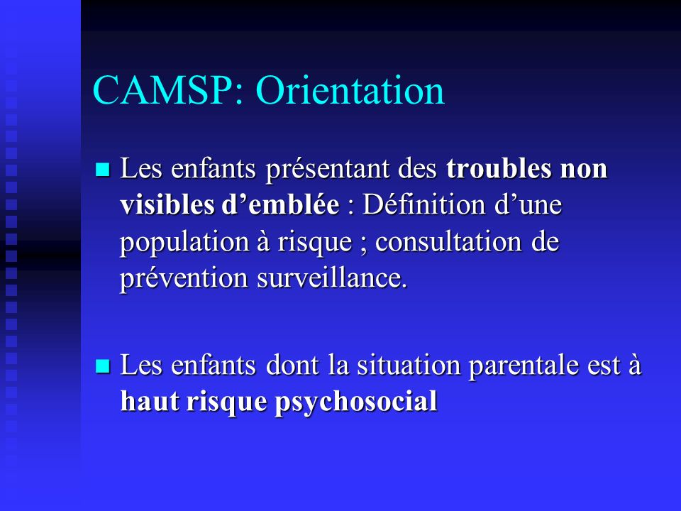 CAMSP: Orientation