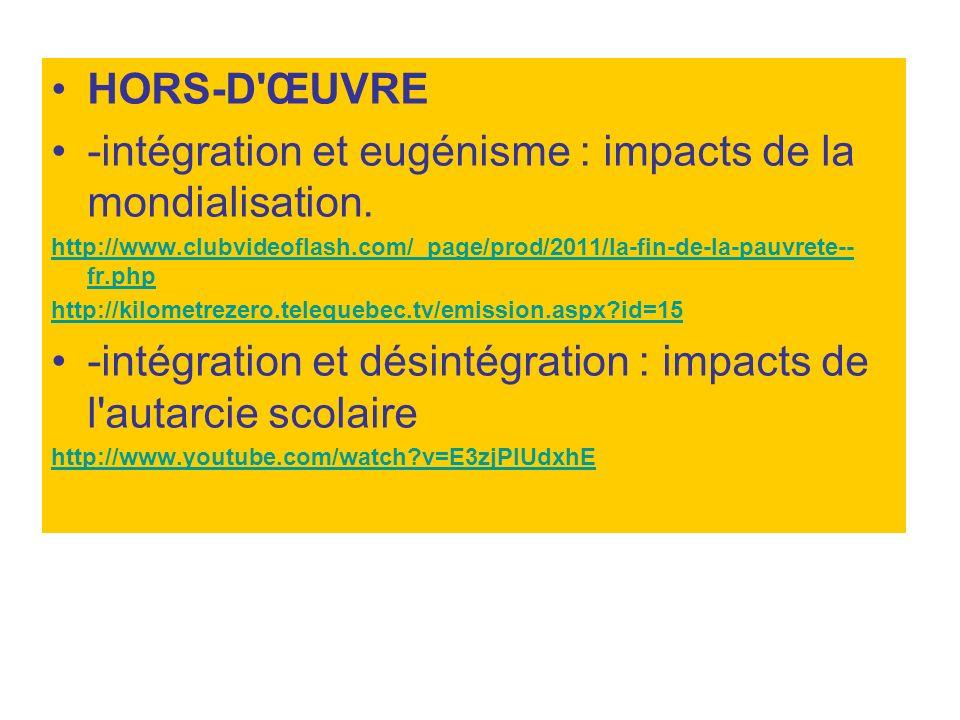 -intégration et eugénisme : impacts de la mondialisation.