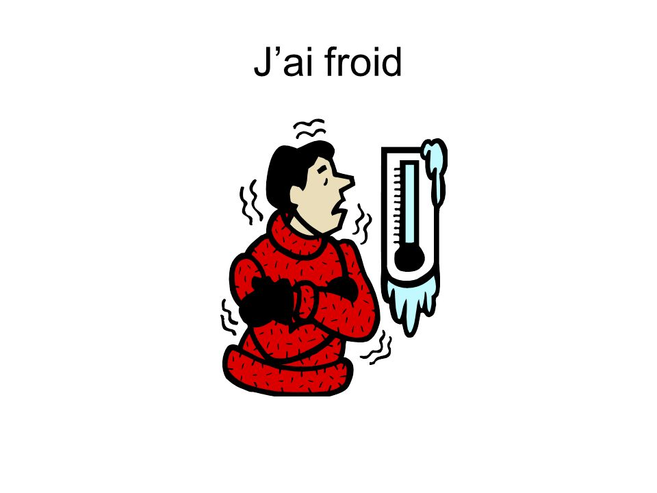 J'ai froid