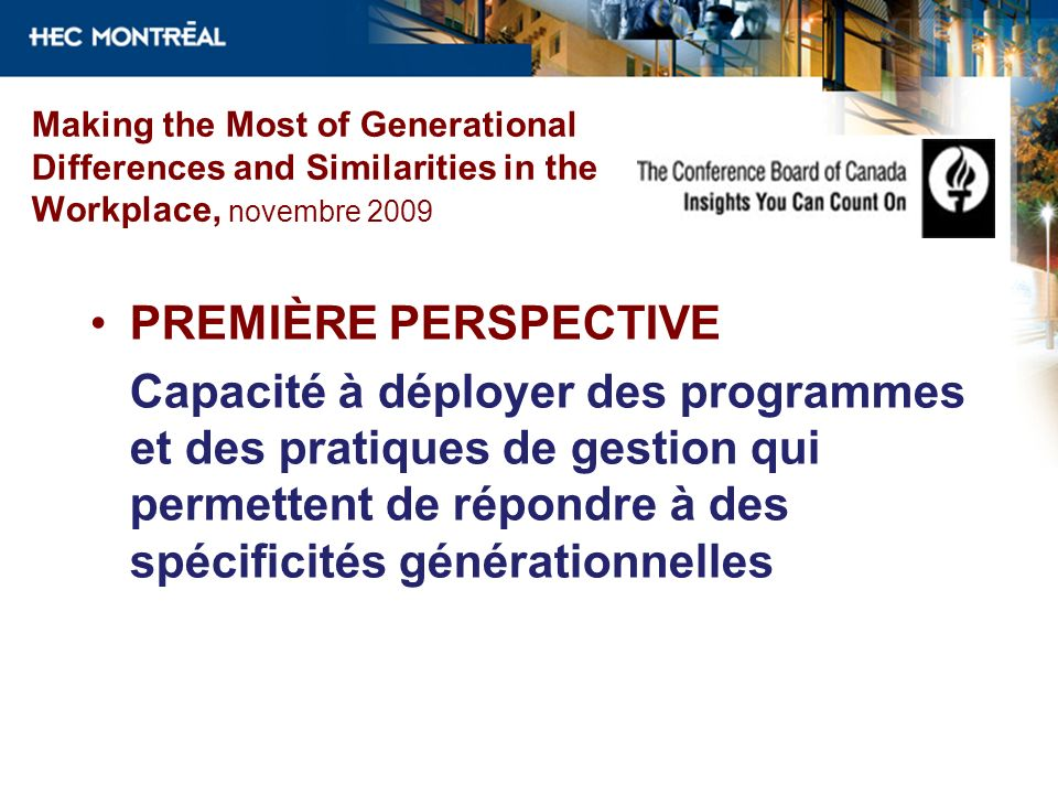 Making the Most of Generational Differences and Similarities in the Workplace, novembre 2009