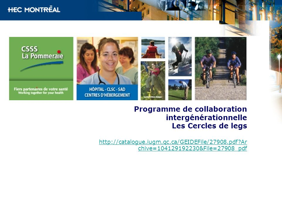 Programme de collaboration intergénérationnelle Les Cercles de legs