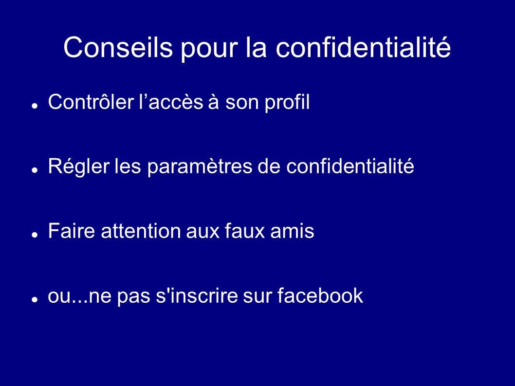 Conseils pour la confidentialité